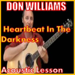 Learn to play Heartbeat In The Darkness by Don Williams | Movies and Videos | Educational