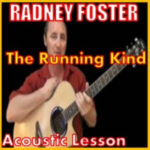 the running kind 2 by radney foster