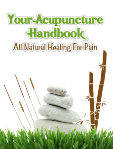 acupuncture handbook all natural healing for pain