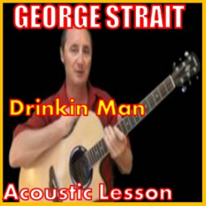 learn to play drinkin man by george strait