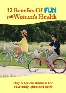 12 benefits of fun for women's health