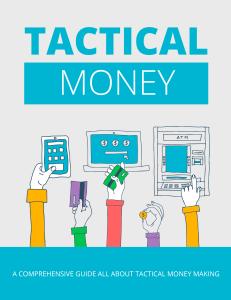 tactical money