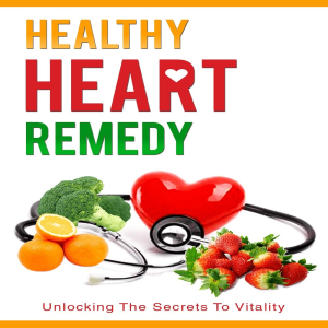 Healthy Heart Remedy | eBooks | Health