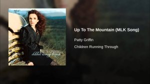 up to the mountain (patty griffin) (mlk song) custom arranged for solo, rhythm and horns