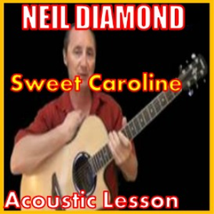 learn to play sweet caroline by neil diamond