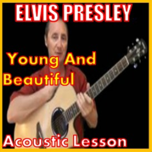 Learn to play Young And Beautiful by Elvis Presley | Movies and Videos | Educational