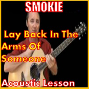 Learn to play Lay Back In The Arms Of Someone by Smokie | Movies and Videos | Educational