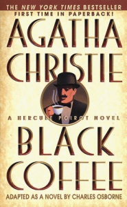 black coffee - agatha christie
