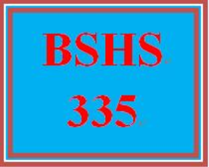 BSHS 335 Entire Course | eBooks | Computers