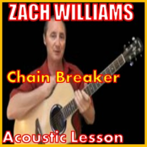 Learn to play Chain Breaker by Zach Williams | Movies and Videos | Educational