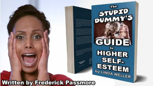 The Stupid Dummy's Guide to Higher Self-Esteem | eBooks | Religion and Spirituality