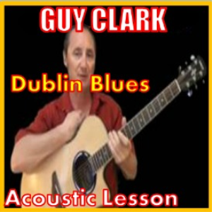 learn to play dublin blues by guy clark