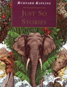 Just So Stories (Kipling, 1902) | eBooks | Children's eBooks