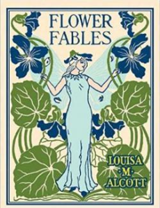 flower fables (alcott, 1854)