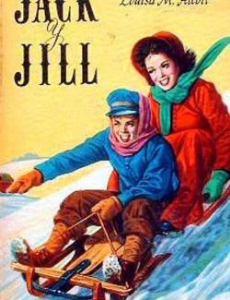 jack and jill: a village story (alcott, 1880)