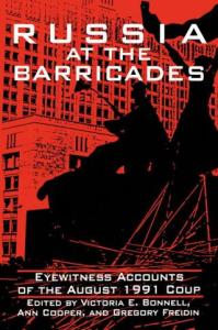 Russia at the Barricades: Eyewitness Accounts of the August 1991 Coup | eBooks | Arts and Crafts