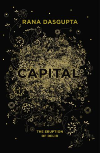 Capital: The Eruption of Delhi | eBooks | Arts and Crafts