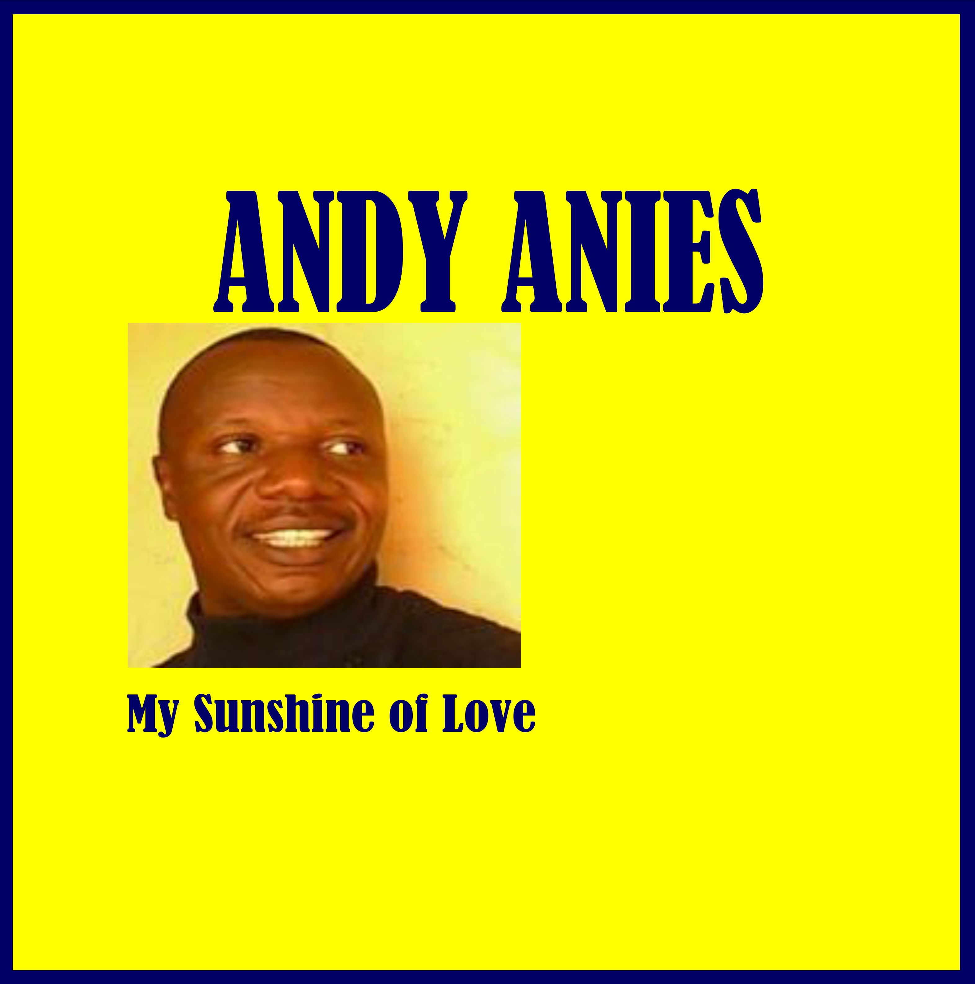 First Additional product image for - Andy Anies - My Sunshine of Love