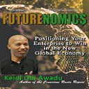 FUTURENOMIC$: Positioning Your Enterprise to Win in the New Global Economy Ebook | eBooks | Business and Money