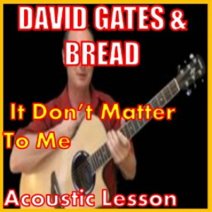 Learn to play It Don't Matter To Me by David Gates | Software | Business | Accounting