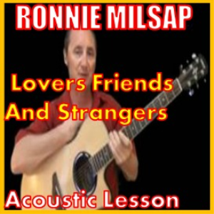 Learn to play Lovers Friends and Strangers by Ronnie Milsap | Movies and Videos | Educational