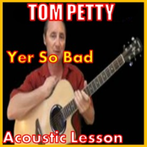 learn to play yer so bad by tom petty