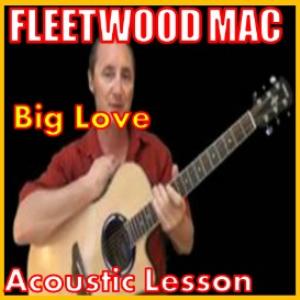learn to play big love2  by fleetwood mac