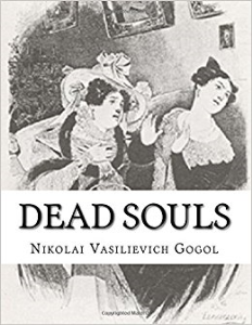 dead souls by nikolai vasilevich gogol