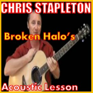 learn to play broken halos by chris stapleton