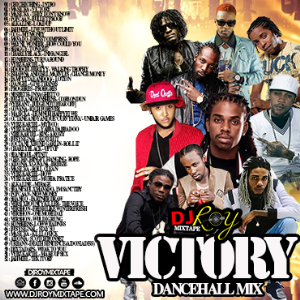 dj roy victory dancehall mix 2018
