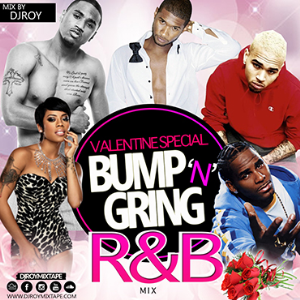 dj roy bump & grind r&b, souls valentine's mix