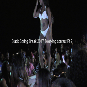 black spring break 2017 twerking contest pt 2