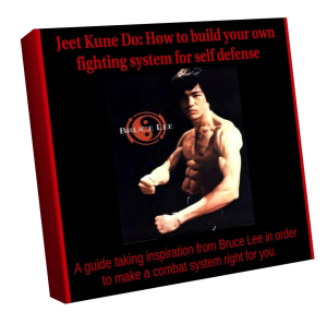 """""""jeet kune do: how to create your own fighting system for self defense"""""""