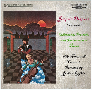 josquin desprez: chansons, frottole, and instrumental pieces
