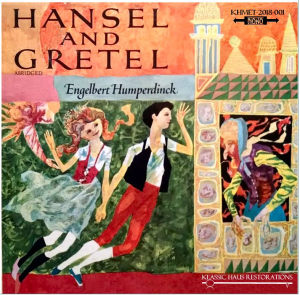 Engelbert Humperdinck: Hänsel und Gretel (abridged, in English) | Music | Classical