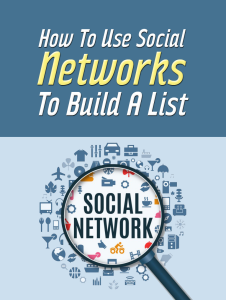 how to use a social network to build a list