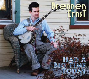 Patuxent CD-307  Brennen Ernst  Had a Big Time Today | Music | Country