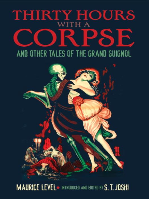 First Additional product image for - Thirty Hours with a Corpse, and Other Tales of the Grand Guignol