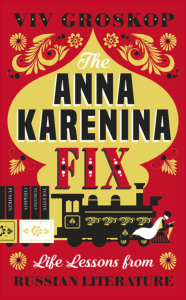 The Anna Karenina Fix: Life Lessons from Russian Literature | eBooks | Philosophy