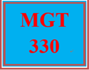 MGT 330 Entire Course | eBooks | Education
