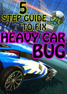 5 step guide to fix heavy car in rocket league