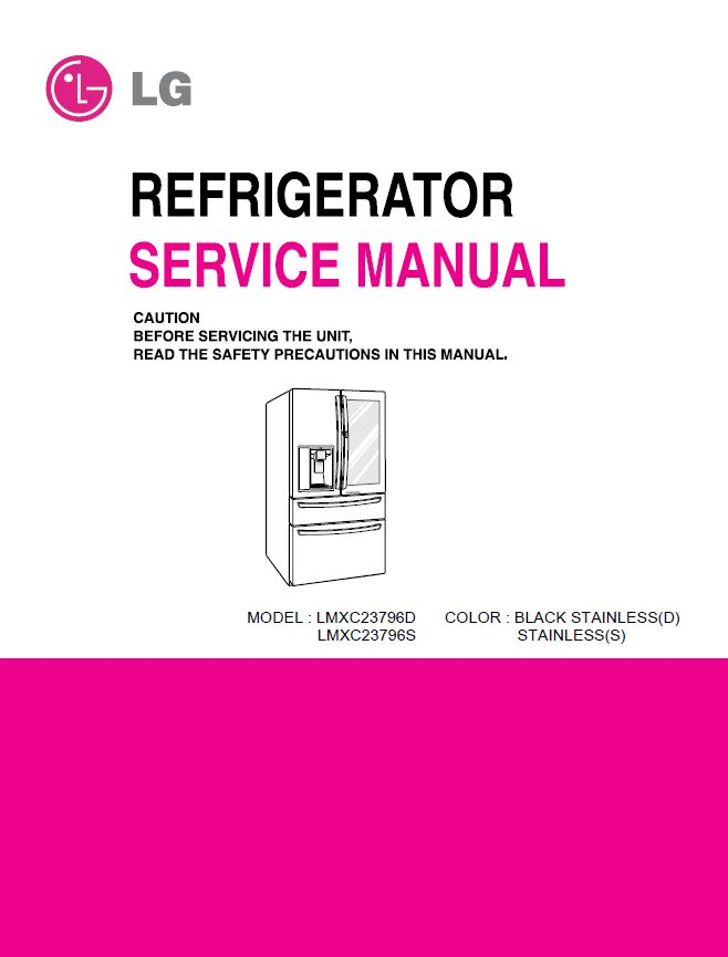 Lg Lmxs30796s Lmxc23796d Refrigerator Service Manual And