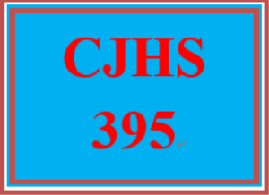 CJHS 395 Entire Course | eBooks | Education