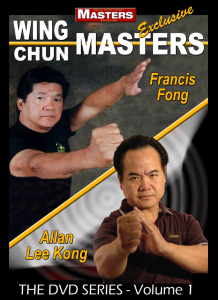 WING CHUN MASTERS Vol-1 featuring Sifu Francis Fong - Sifu Allan Lee Kong | Movies and Videos | Training
