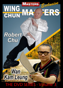 WING CHUN MASTERS Vol-3 with Robert Chu & Wan Kam Leung | Movies and Videos | Training