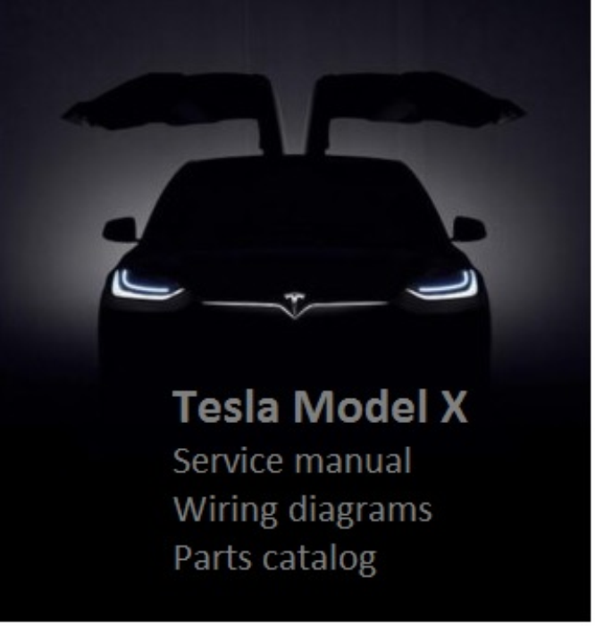 First Additional product image for - Tesla Model X Service Manual Wiring diagrams Parts catalog