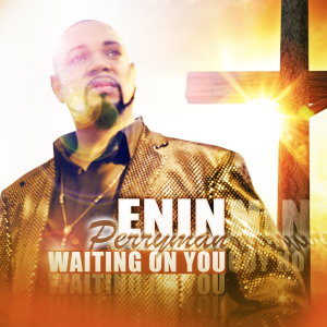 Enin Perryman | Movies and Videos | Music Video