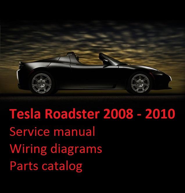 tesla roadster 2008 2010 service manual wiring diagrams parts rh store payloadz com tesla roadster workshop manual tesla roadster owners manual pdf