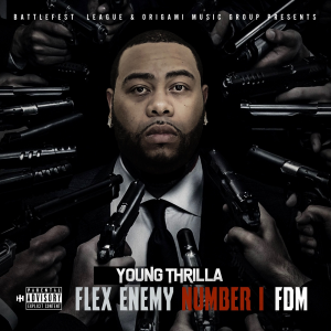 young thrilla flex enemy number 1 [fdm]