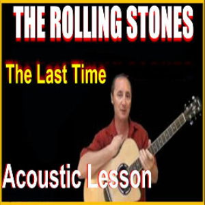 Learn to play The Last Time by The Rolling Stones | Movies and Videos | Educational